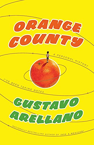 9781416540052: Orange County: A Personal History