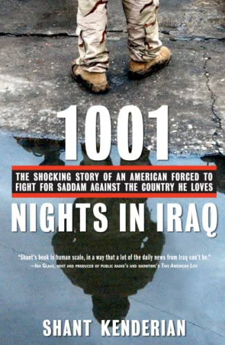 9781416540199: 1001 Nights in Iraq: The Shocking Story of an American Forced to Fight for Saddam Against the Country He Loves