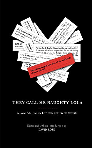 9781416540304: They Call Me Naughty Lola: Personal Ads from the London Review of Books