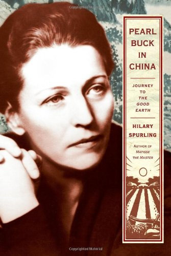 Pearl Buck in China.: Spurling, Hilary.