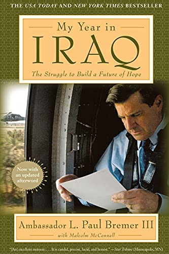 9781416540588: My Year in Iraq: The Struggle to Build a Future of Hope