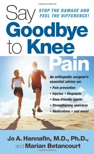 9781416540595: Say Goodbye to Knee Pain