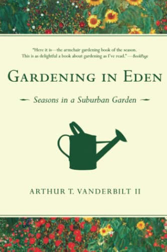 9781416540632: Gardening in Eden: Seasons in a Suburban Garden
