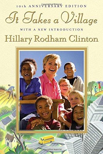 It Takes a Village: Clinton, Hillary Rodham
