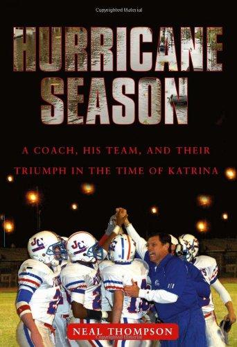 9781416540700: Hurricane Season: A Coach, His Team, and Their Triumph in the Time of Katrina