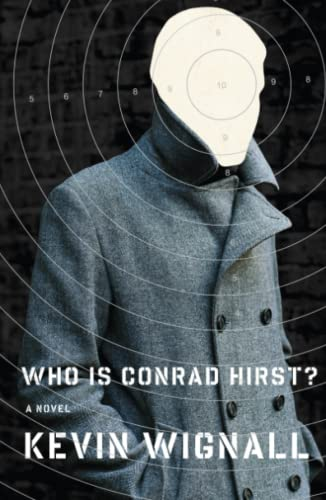 9781416540724: Who is Conrad Hirst?: A Novel