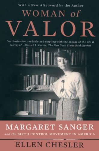9781416540762: Woman of Valor: Margaret Sanger and the Birth Control Movement in America