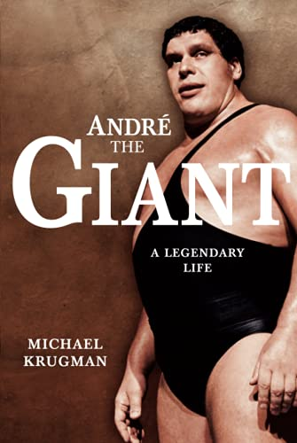 9781416541127: Andre the Giant: A Legendary Life a Legendary Life (WWE)