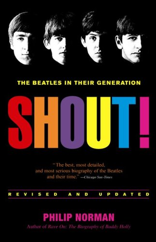 9781416541172: Shout! The Beatles in Their Generation