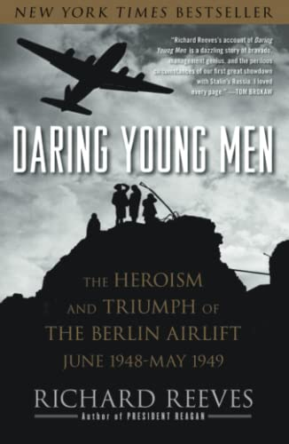 9781416541202: Daring Young Men: The Heroism and Triumph of The Berlin Airlift-June 1948-May 1949
