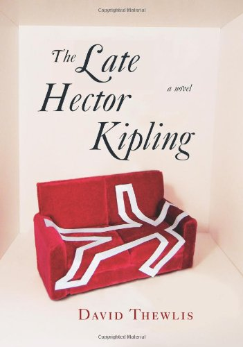 9781416541219: The Late Hector Kipling: A Novel