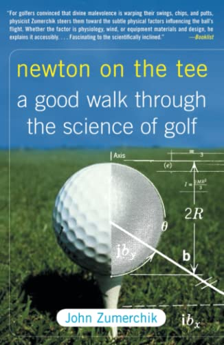 9781416541295: Newton on the Tee: A Good Walk Through the Science of Golf