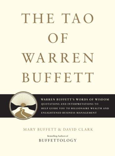 The Tao of Warren Buffett: Warren Buffett's: Buffett, Mary, Clark,