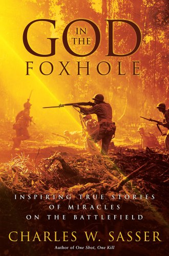 9781416541370: God in the Foxhole: Inspiring True Stories of Miracles on the Battlefield