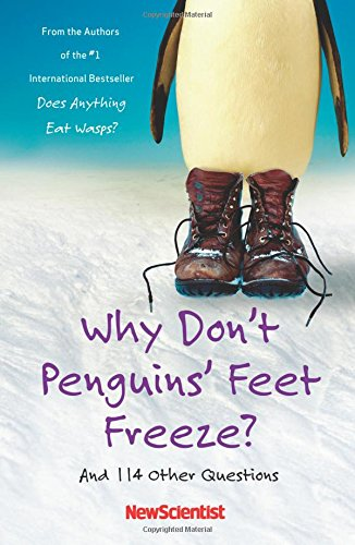 9781416541462: Why Don't Penguins' Feet Freeze?: And 114 Other Questions