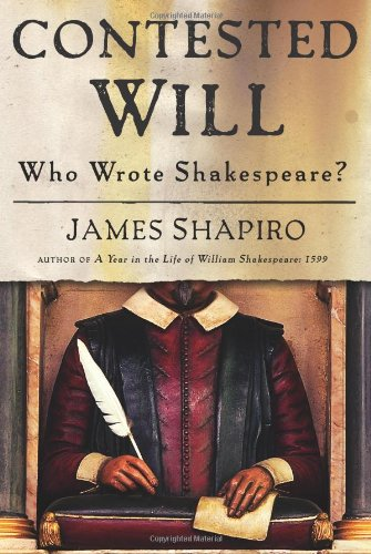 9781416541622: Contested Will: Who Wrote Shakespeare?