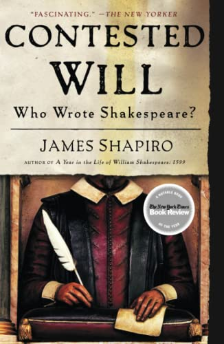 9781416541639: Contested Will: Who Wrote Shakespeare?