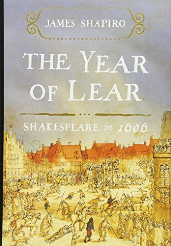 9781416541646: The Year of Lear: Shakespeare in 1606