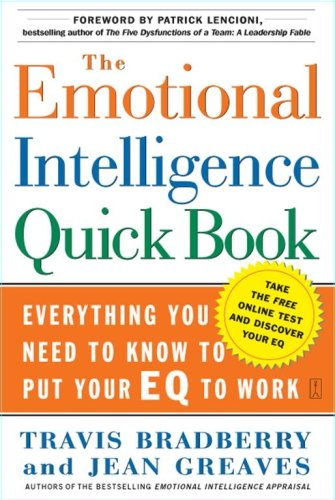 9781416541677: The Emotional Intelligence Quick Book, Everything You Need to Know to Put Your Eq to Work
