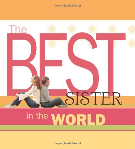 9781416541738: The Best Sister in the World