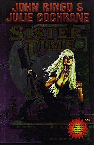 Sister Time (Posleen War Series #9): Ringo, John; Cochrane, Julie
