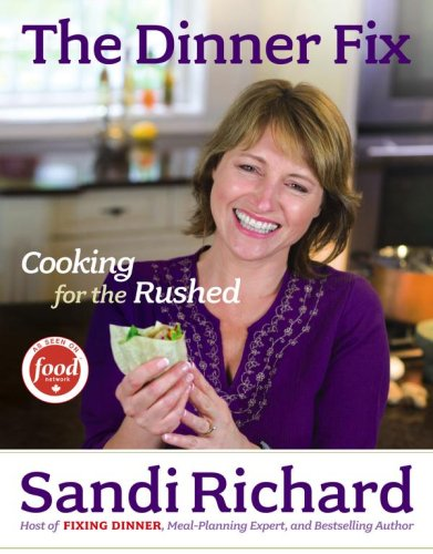 9781416542766: The Dinner Fix: Cooking for the Rushed
