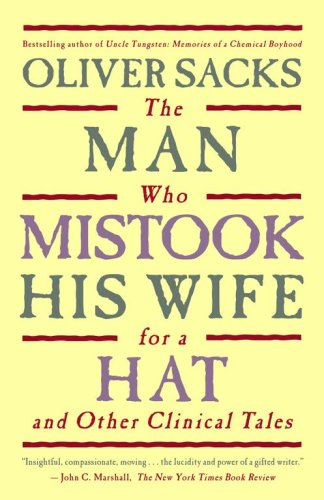 9781416542780: The Man Who Mistook His Wife for a Hat and Other Clinical Tales by Sacks, Oliver (2006) Hardcover