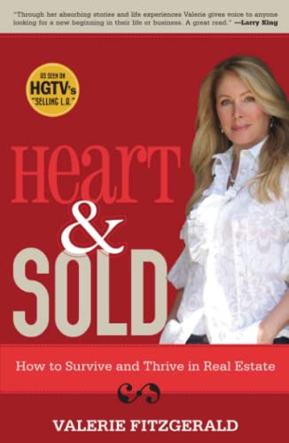 9781416542926: Heart & Sold: How to Survive and Thrive in Real Estate