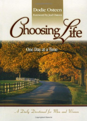 9781416543022: Choosing Life: One Day at a Time: A Daily Devotional for Men and Women