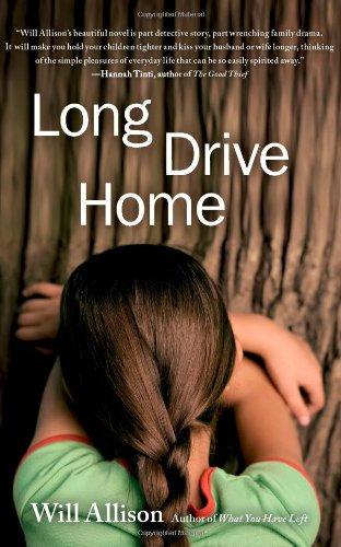 9781416543039: Long Drive Home: A Novel