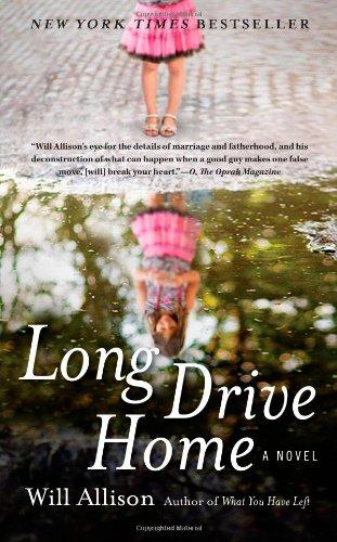 9781416543046: Long Drive Home: A Novel
