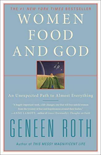 9781416543084: Women Food and God: An Unexpected Path to Almost Everything