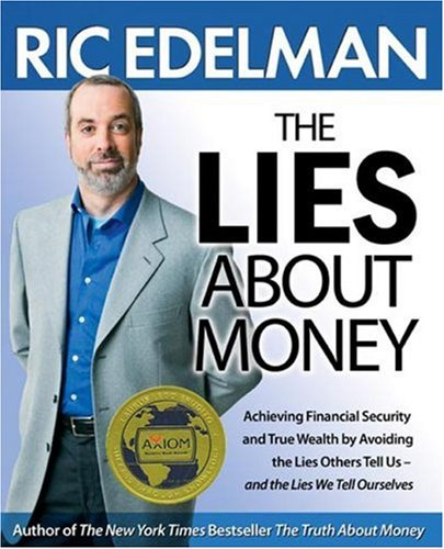 9781416543114: The Lies About Money