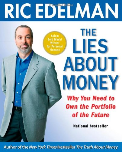 9781416543121: The Lies About Money: Why You Need to Own the Portfolio of the Future