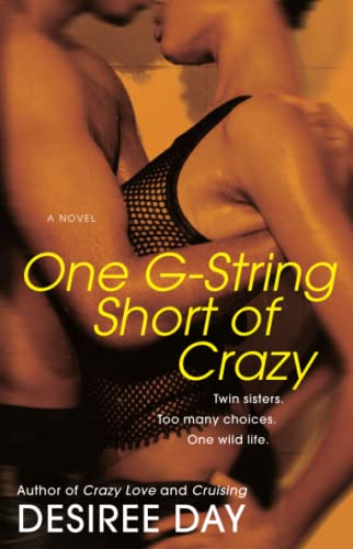 9781416543169: One G-String Short of Crazy
