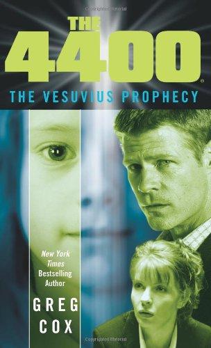 The 4400: The Vesuvius Prophecy: Cox, Greg
