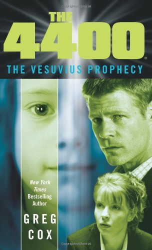 9781416543176: The Vesuvius Prophecy (The 4400)