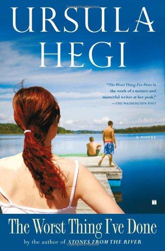 The Worst Thing I've Done: Hegi, Ursula