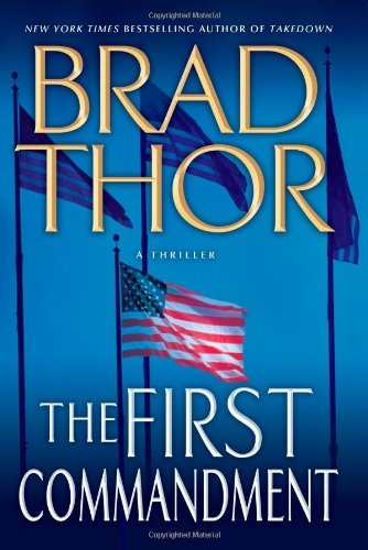 "The First Commandment "" Signed "": Thor, Brad"