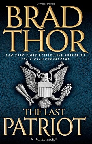 9781416543831: The Last Patriot