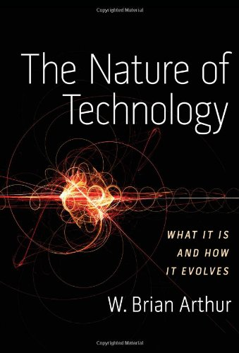 9781416544050: The Nature of Technology: What It Is and How It Evolves
