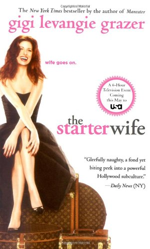 9781416544487: The Starter Wife - Movie Tie-In