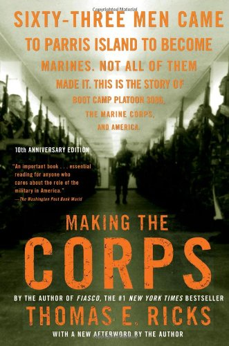 9781416544500: Making the Corps: 10th Anniversary Edition with a New Afterword by the Author