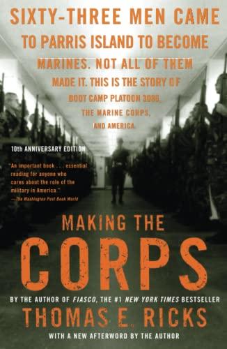 Making the Corps: Ricks, Thomas E.