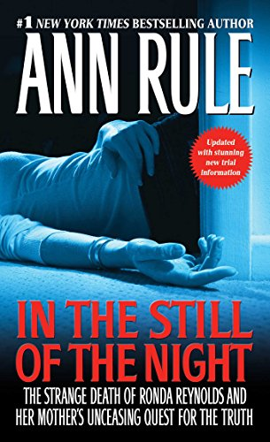 9781416544616: In the Still of the Night: The Strange Death of Ronda Reynolds and Her Mother's Unceasing Quest for the Truth