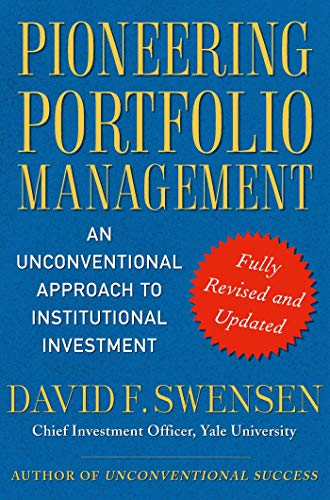 9781416544692: Pioneering Portfolio Management: An Unconventional Approach to Institutional Investment