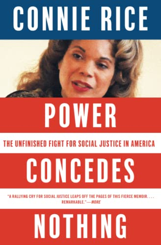 9781416544739: Power Concedes Nothing: The Unfinished Fight for Social Justice in America