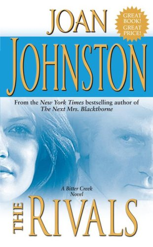 The Rivals (Bitter Creek Novels) (1416544763) by Joan Johnston