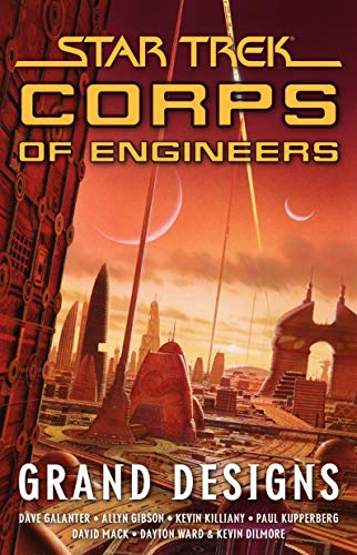 Star Trek: Corps of Engineers: Grand Designs: Gibson, Allyn; Killiany,