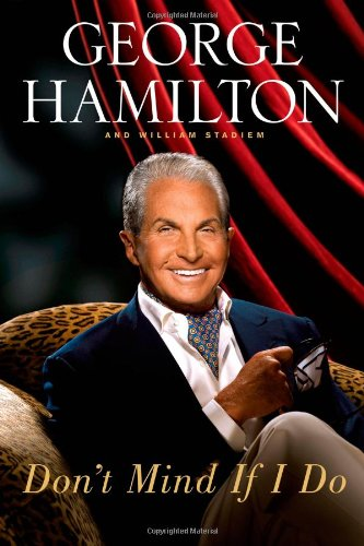 Don't Mind If I Do: Hamilton, George